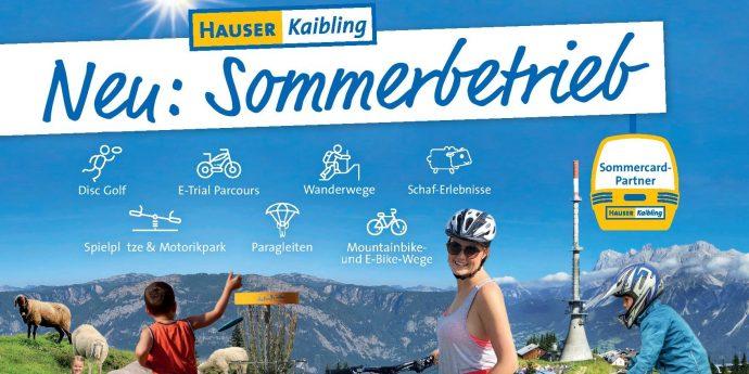 Sommerbetrieb Neu ab 2019 Hauser Kaibling